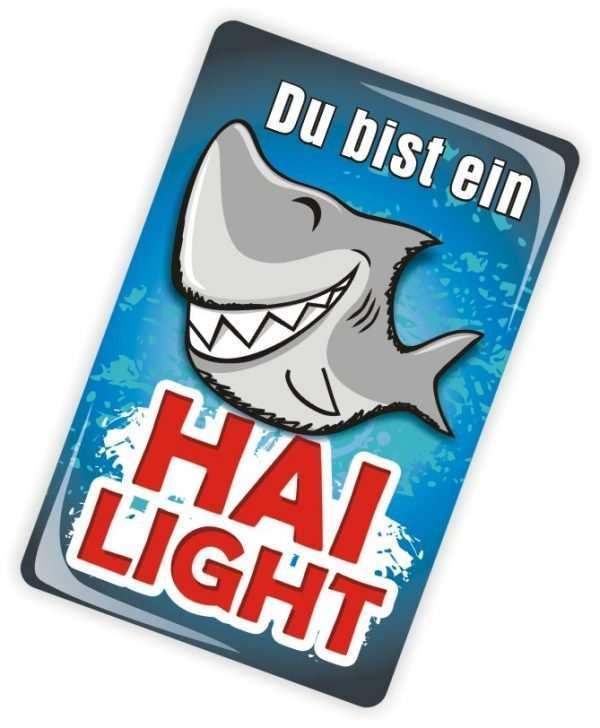 24032 Glückwunschkarte mit Magnet und Umschlag Du bist ein Hailight Hai light Hai-light