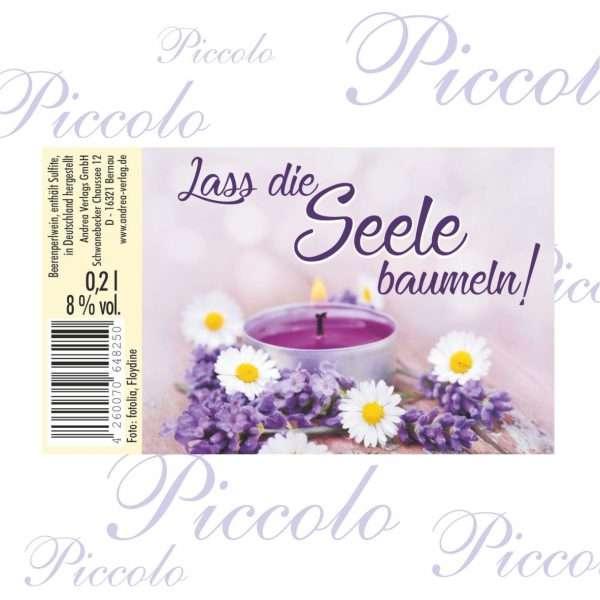 57063 Piccolo Lass die Seele baumeln Etikett AV Andrea Verlag andrea-geschenke.de!