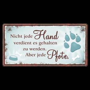 Einfach-tierisch-Nicht-jede-Hand-Metallschild-Blechschild-Schild-Tuerschild-Geschenke-fuer-den-Tierfreund-AV-Andrea-Verlag-andrea-geschenke.de