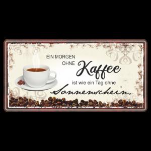 Kaffee-ist-wie-Sonnenschein-Metallschild-Blechschild-Schild-Kuechenschild-Geschenkidee-AV-Andrea-Verlag-andrea-geschenke.de