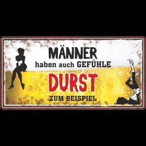 Maenner-haben-auch-Gefuehle-Durst-zum-Beispiel-Bier-Metallschild-Blechschild-Schild-Tuerschild-Maennergeschenk-fuer-Maenner-AV-Andrea-Verlag-andrea-geschenke.de