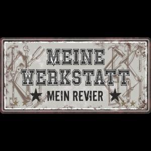 Meine-Werkstatt-mein-Revier-Handwerker-Metallschild-Blechschild-Schild-Tuerschild-Maennergeschenk-fuer-Maenner-AV-Andrea-Verlag-andrea-geschenke.de