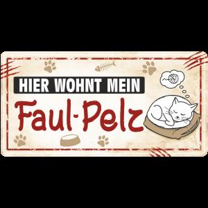 Metallschild-Blechschild-Lieblingstier-Tierschild-Katzenschild-Faulpelz-Haustierschild-AV-Andrea-Verlag-andrea-verlag.de