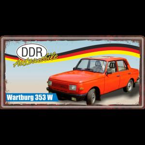 Ostalgie Metallschild -Wartburg 353 W - DDR Automobile Ostprodukte Ossi Schild Türschild Schild Blechschild Ost Produkt nostalgie AV Andrea Verlag www.andrea-geschenke.de