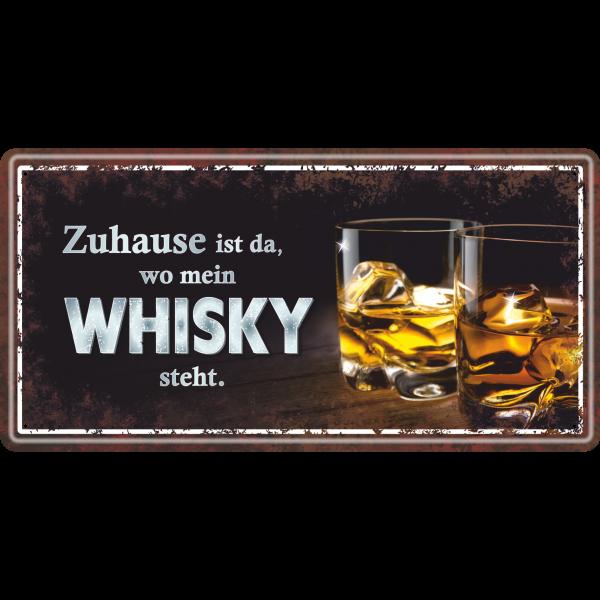 Zuhause-ist-da-wo-mein-Whisky-steht-Bier-Metallschild-Blechschild-Schild-Tuerschild-Maennergeschenk-fuer-Maenner-AV-Andrea-Verlag-andrea-geschenke.de